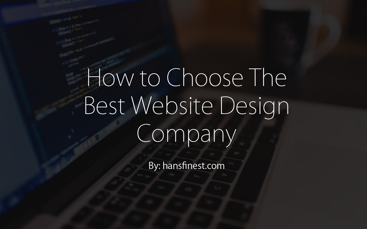 How to Choose The Best Website Design Company